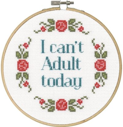 I Can't Adult Today Cross-Stitch Kit
