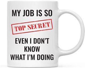 My Job is Top Secret Coffee Mus