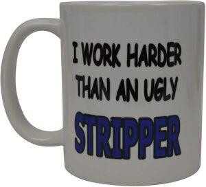 Ugly Stripper Coffee Mug