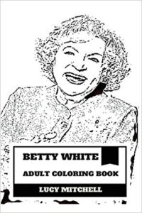 Betty White Coloring Book